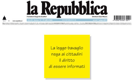 The gagging law denies citizens the right to be informed' … a front page in June condemns Silvio Berlusconi's bill.