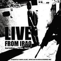 «زنده از عراق» آلبومی  متفاوت است. یک مجموعه آهنگ رپ که نیل ساندرز و دوستانش آن را در  میان آتش جنگ ساخته اند